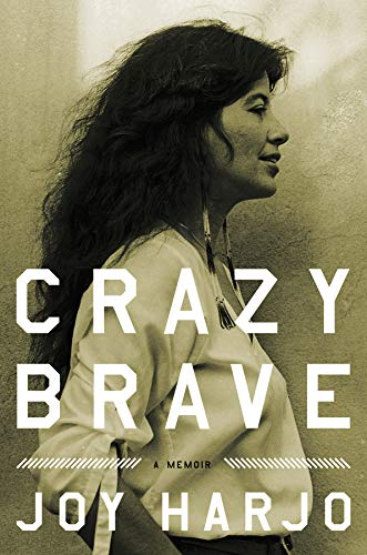 9780393073461: Crazy Brave: A Memoir