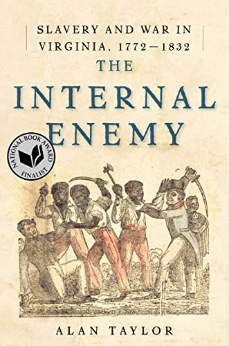 9780393073713: The Internal Enemy: Slavery and War in Virginia, 1772-1832