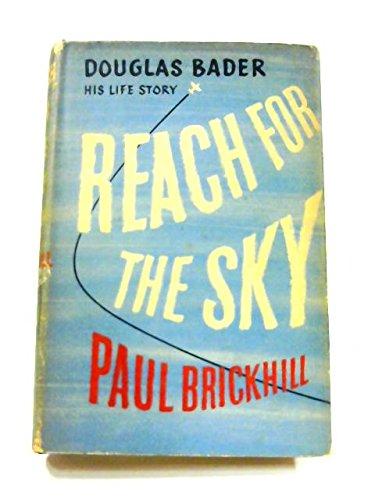 Reach for the Sky: Paul Brickhill