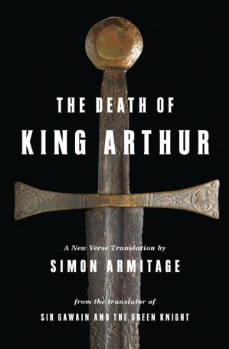 9780393073973: The Death of King Arthur: A New Verse Translation