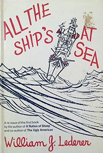 All The Ships at Sea: Lederer, William J