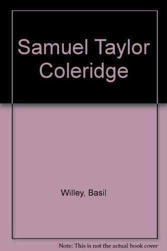 Samuel Taylor Coleridge: Basil Willey