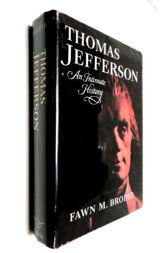 Thomas Jefferson: An Intimate History: Brodie, Fawn McKay