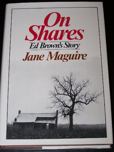 On Shares : Ed Brown's Story: Jane Maguire