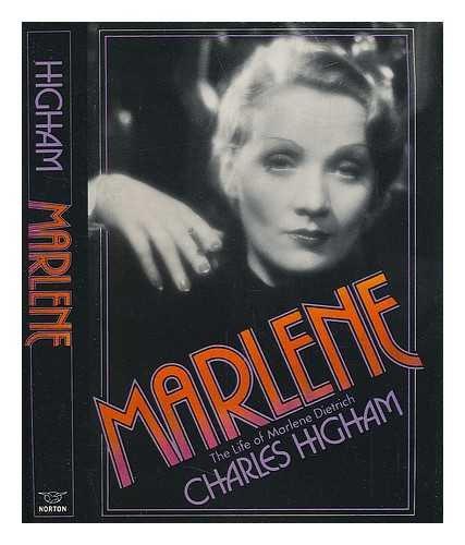 Marlene: The Life of Marlene Dietrich: Higham, Charles