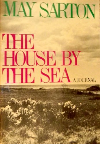 9780393075182: The house by the sea: A journal