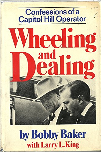 9780393075236: Wheeling and dealing: Confessions of a Capitol Hill operator