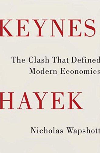 9780393077483: Keynes Hayek: The Clash that Defined Modern Economics