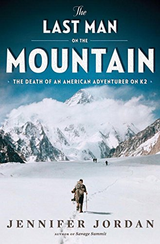 9780393077780: The Last Man on the Mountain: The Death of an American Adventurer on K2