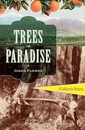 9780393078022: Trees in Paradise: A California History
