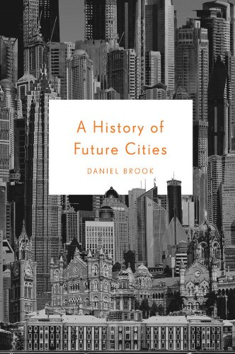 9780393078121: A History of Future Cities �