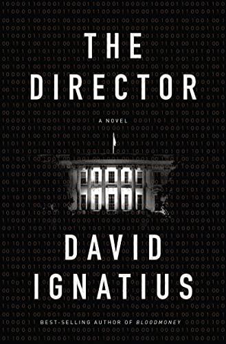 The Director: A Novel: Ignatius, David