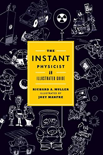 9780393078268: The Instant Physicist: An Illustrated Guide