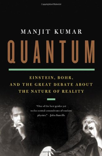 9780393078299: Quantum – Einstein, Bohr, and the Great Debate about the Nature of Reality