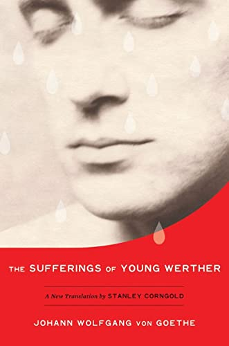9780393079388: The Sufferings of Young Werther: A New Translation by Stanley Corngold