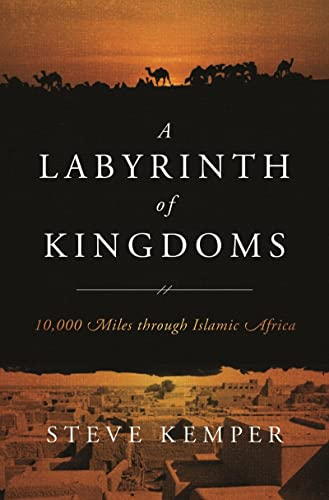 9780393079661: A Labyrinth of Kingdoms: 10,000 Miles through Islamic Africa