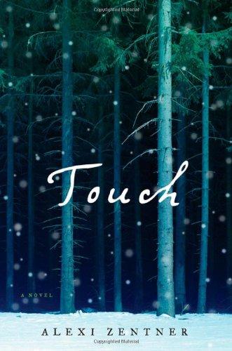 9780393079876: Touch: A Novel