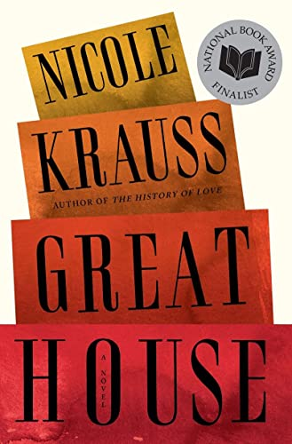 Great House Advanced Readers Copy Krauss Nicole