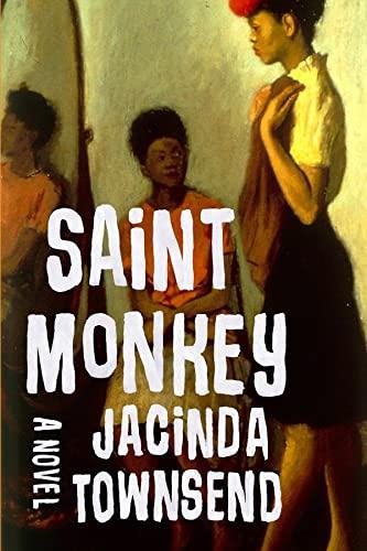 9780393080049: Saint Monkey - A Novel