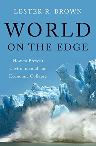 9780393080292: World on the Edge: How to Prevent Environmental and Economic Collapse