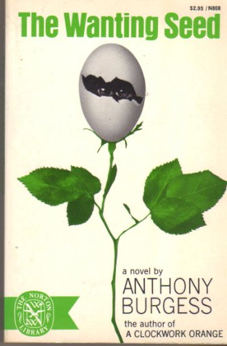9780393080889: Wanting Seed [Paperback] by Burgess, Anthony
