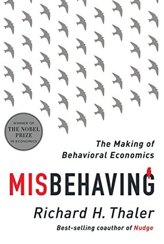 9780393080940: Misbehaving: The Story of Behavioral Economics