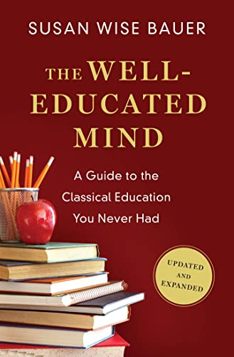 9780393080964: The Well-Educated Mind: A Guide to the Classical Education You Never Had