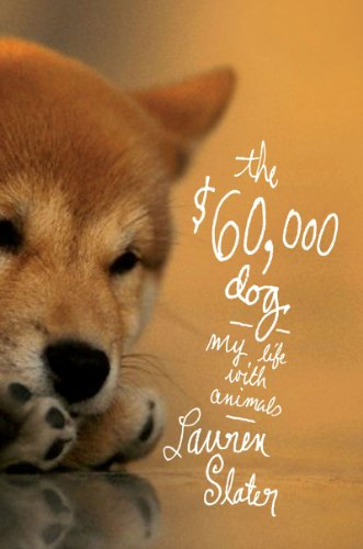 9780393081114: The $60,000 Dog: My Life With Animals