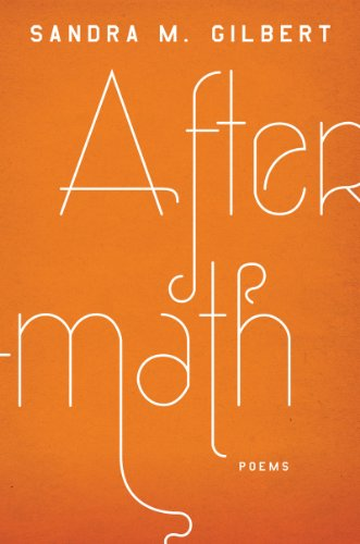 Aftermath: Poems (0393081125) by Sandra M. Gilbert