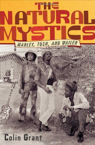 9780393081176: The Natural Mystics: Marley, Tosh, and Wailer