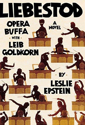 9780393081312: Liebestod: Opera Buffa with Leib Goldkorn