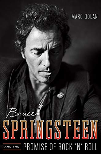 9780393081350: Bruce Springsteen and the Promise of Rock 'n' Roll