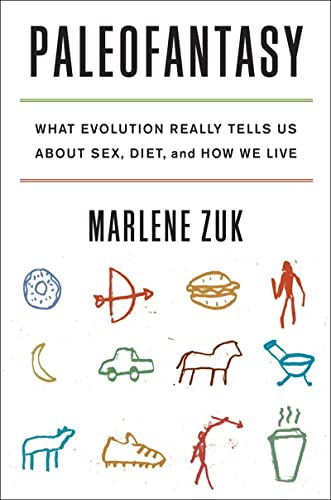 9780393081374: Paleofantasy: What Evolution Really Tells Us about Sex, Diet, and How We Live