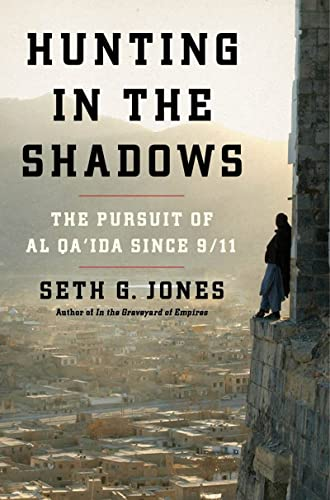 9780393081459: Hunting in the Shadows: The Pursuit of Al Qa'ida Since 9/11