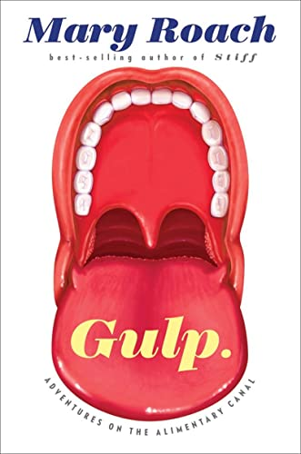 9780393081572: Gulp: Adventures on the Alimentary Canal