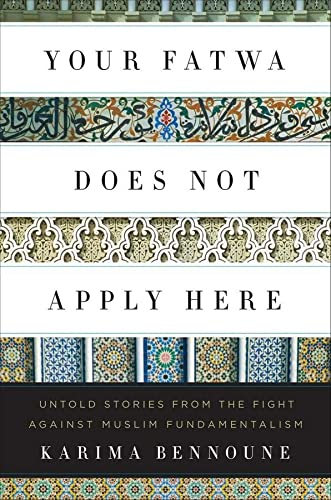 9780393081589: Your Fatwa Does Not Apply Here: Untold Stories from the Fight Against Muslim Fundamentalism