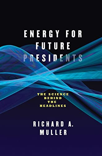9780393081619: Energy for Future Presidents: The Science Behind the Headlines