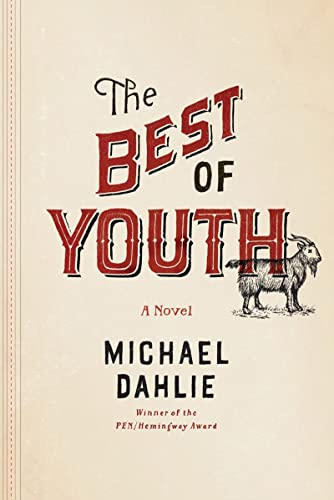 The Best of Youth (Signed First Edition): Michael Dahlie