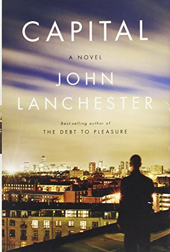 Capital (Signed First Edition): John Lanchester
