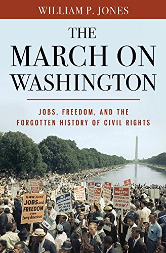 9780393082852: The March on Washington: Jobs, Freedom, and the Forgotten History of Civil Rights
