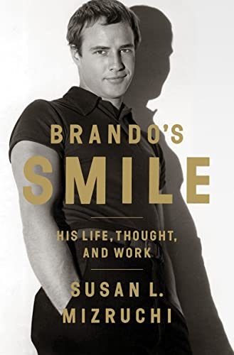 9780393082869: Brando's Smile: His Life, Thought, and Work