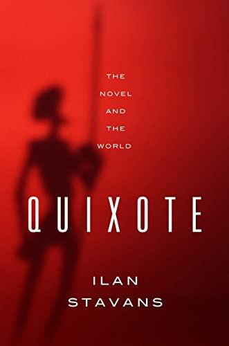 9780393083026: Quixote - The Novel and the World