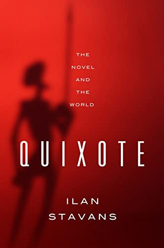 9780393083026: Quixote: The Novel and the World