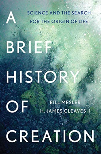 9780393083552: A Brief History of Creation: Science and the Search for the Origin of Life