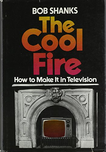 9780393083637: The cool fire: How to make it in television