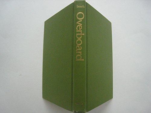 9780393083644: Overboard: A novel