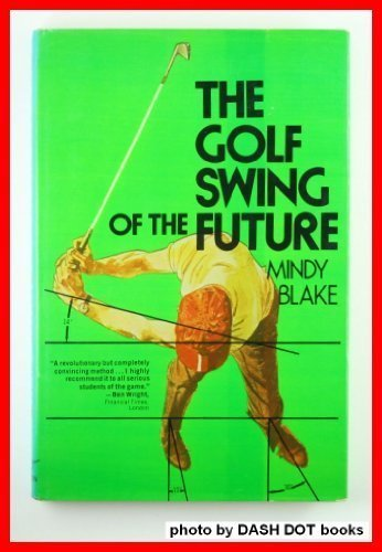 9780393083767: The Golf Swing of the Future