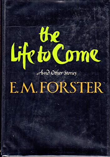 9780393083811: The Life to Come, and Other Short Stories.