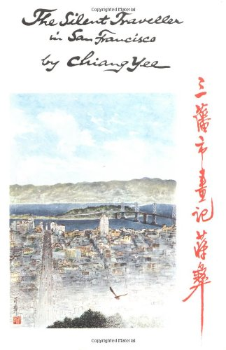 The Silent Traveller in San Francisco: Chiang Yee