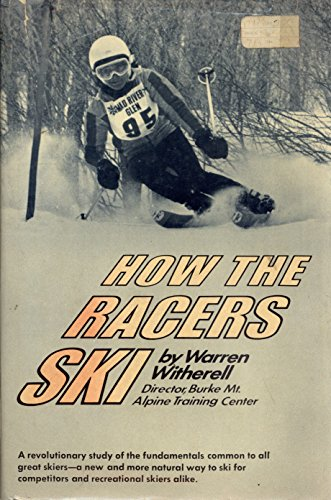 How the Racers Ski: Warren Witherell